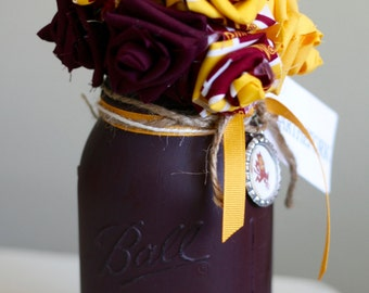 Arizona State University Fabric Flowers in a Mason Jar. ASU Sun Devils, ASU Graduate, Maroon and Gold