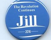 Jill Stein Revolution Continues Bernie Sanders button