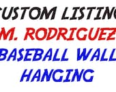 Custom Listing for M. Rodriguez