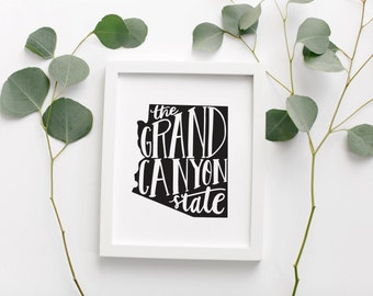 ARIZONA Hand Lettered Travel Poster • Grand Canyon State Pride Slogan • Modern Typographic Geographic Poster • Arizona Map Wall Art