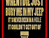 Bury Me In My Jeep Sign  Made in The USA  Metal Sign Man Cave Bar Garage Rustic Pool Room 4x4 Off Road Beware Stop Wrangler