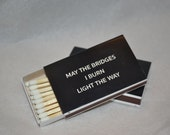 25 Custom Designed Matchbox Wedding Favors - ...the bridges I burn...FOR Jordana