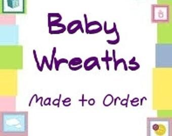 Baby Wreath, Nursery Wreath, Its a Boy wreath, Its a Girl wreath, Baby Door Hangers