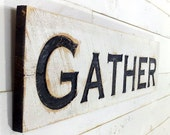 """Gather Sign - Carved in a 40""""x10"""" Cypress Board Rustic Distressed Kitchen Farmhouse Style Restaurant Cafe Wooden Wood Gift"""