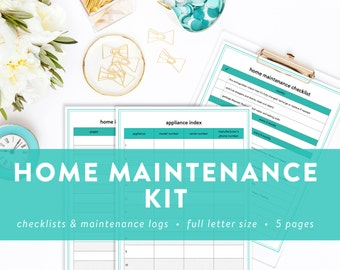 Home Maintenance Kit - Home Maintenance Printables - INSTANT DOWNLOAD