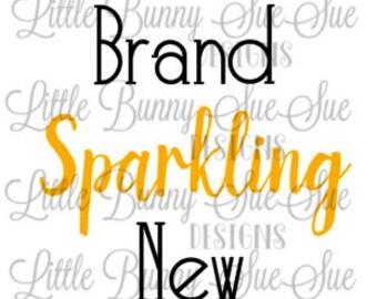 Baby Cut File, Brand Sparkling New svg, Newborn Baby Design, SVG PNG DXF Cutting Machine File, Silhouette File, Cricut File, Tshirt Design