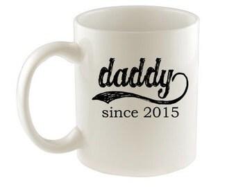 Mug, Father's Day Mug, Customize Year, Daddy Since Coffee Mug