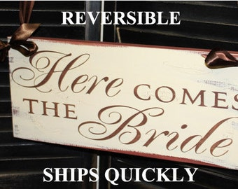 Here Comes the BRIDE Sign/Photo Prop/Great Shower Gift/Brown/Ivory/Reversible Options/Rustic/Wood Sign/Wedding Sign/U Choose/Fast Shiping
