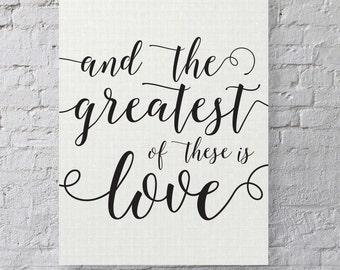 The Greatest of These is Love - Printable