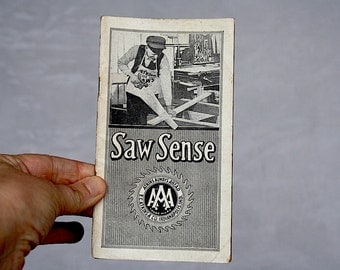 Atkins Saws Saw Sense Catalog Atkins Mill Saws Vintage Advertising Brochures Tool Catalogs 1920s - Industrial Catalog