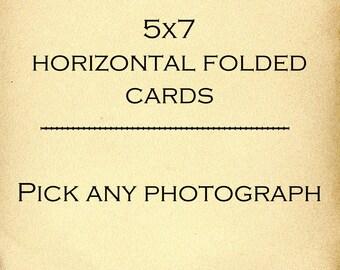 5x7 Horizontal Folded Cards - Pick Any Photograph -