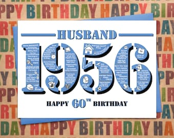 Happy 60th Birthday Husband Greetings Card - Born In 1956 British Facts A5 Blue