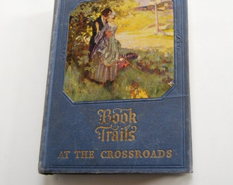 Vintage Book, Book Trails at the Crossroads