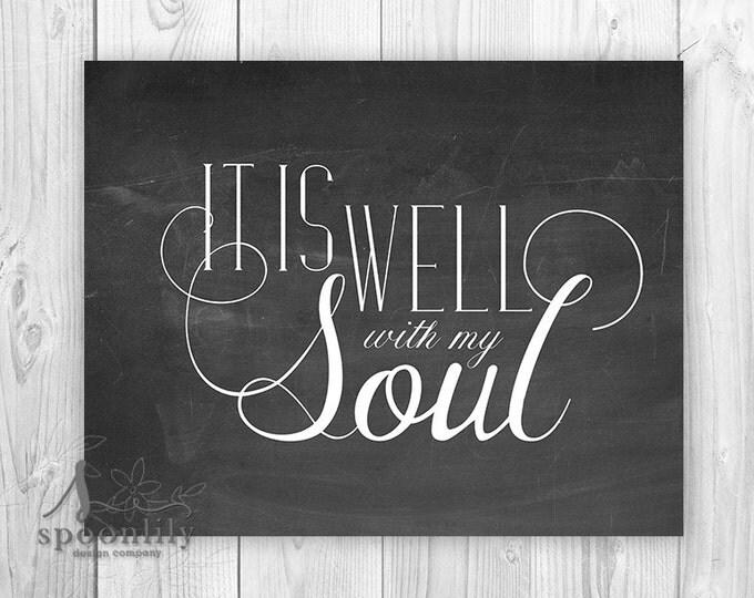 It Is Well with My Soul Bible Verse Art, Scripture Wall Art, Chalkboard Style Decor, Nursery Bible Verse, It Is Well with My Soul Art Poster