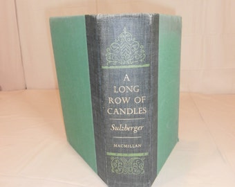 A Long Row of Candles (1934-1954) memoirs and diaries C.L. Sulzberger