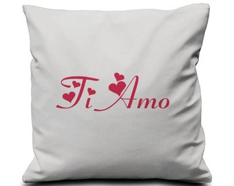 Ti Amo - Screen Printed Cushion Pillow Cover   - One Cover 100% Cotton Valentine's Day