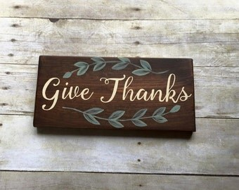Wood Sign, Give Thanks Wood Sign, Thanksgiving Decor, Thanksgiving Sign, Holiday Wood Sign, Give Thanks Sign, Small Sign, Gifts For Her