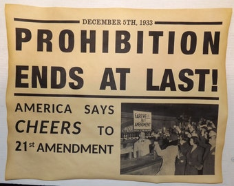 2 Prohibition Signs - Closed & Prohibition Ends - 11x14 - Gangster, Mob