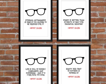 Set of 4 Woody Allen Quotes/ A3/A4/A5/5 x 7/8 x 10/11 x 14 Art Prints/Striking Typography Art