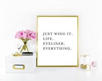 Wing It Print - Funny Print - Funny Art - Makeup Print - Beauty Print