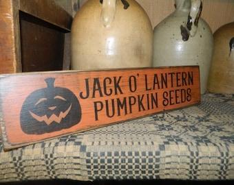 jack o' lantern pumpkin seeds Primitive Sign