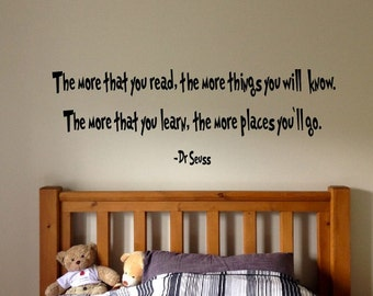 Dr Seuss Quote Sign Vinyl Decal Sticker - the more that you read wall lettering you can find magic whever you look suess read learn books