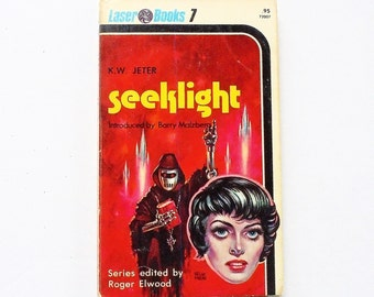 SIGNED - Seeklight: K.W. Jeter 1975 Laser Books 7 Vintage Science Fiction Paperback Book 1st Print