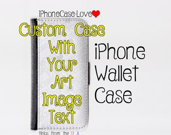 Custom iPhone 6 Case - Custom iPhone 6 Wallet Case - Custom iphone 6 - Custom iPhone 6 Wallet