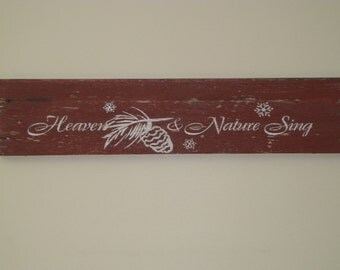 Heaven & Nature Sing  Christmas Rustic Barn Wood Sign
