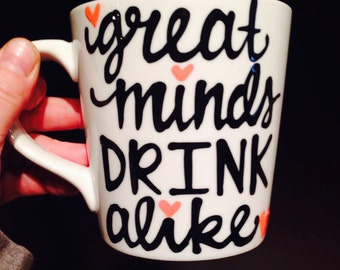 Great minds drink alike   best friends mug   coworker gift   funny coffee mug   birthday gift   best friends gift   gift for friend
