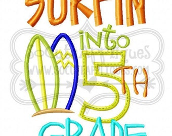 Surfin into 5th grade! Embroidered Shirt/Onesie/Burp Cloth/Hand Towel!