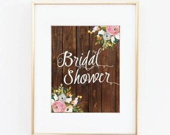Instant Download Rustic Bridal Shower Sign-Printable Wedding Sign-8x10-Bridal Shower-Digital File-Rustic Wedding Signs-