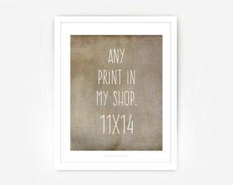 Printing Service: 11x14 - Your Choice Art Print