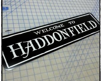 Halloween - Welcome to Haddonfield Aluminum Sign