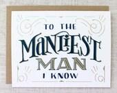 Manliest Man Card
