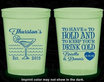 To Have and To Hold, Wedding Favor Glow Cups, Beach Wedding, Tropical, Glow-in-the-Dark (429)