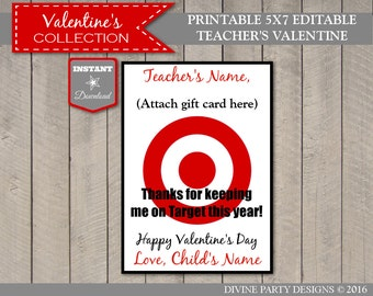 INSTANT DOWNLOAD Editable 5x7 Target Teacher Valentine/ Insert Gift Card / You Type Names / Valentine's Collection