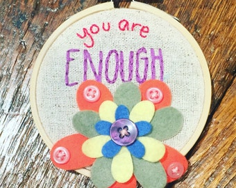 You are Enough Hand Embroidery Wall Art
