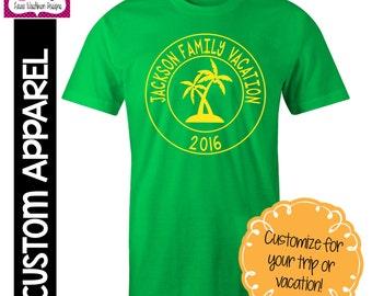 CUSTOM APPAREL: Custom Vacation T-Shirt, Family Vacation, Beach Vacation