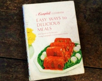 A CAMPBELL Cookbook EaSY WaYS To DeLICIOUS MEaLS-1968-Spiral Bound-Quick to Fix Recipes Using Campbell's Foods-Orphaned Treasure-101716A