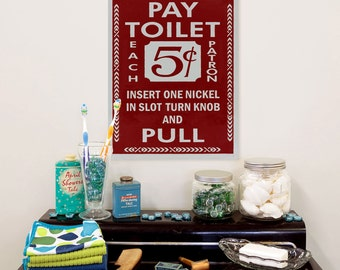 Pay Toilet 5 Cents Red Coin Insert Bathroom Sign - #54548
