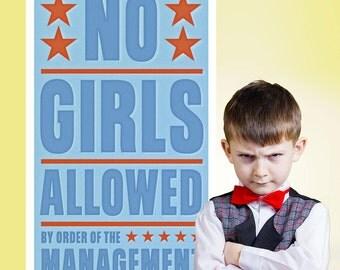 No Girls Allowed Management Wall Decal - #64622