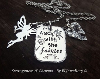 Hand Stamped 'Away with the Fairies' Necklace, Fairy Necklace, Fairy Jewellery, Fairies, Whimsical, Magical, Stamped Metal Jewelry, Unique.