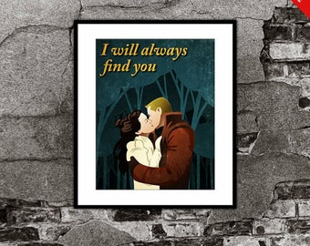 Snow White Prince Charming - Once Upon a Time (OUAT) Customer Inspired - Movie Art Poster I will always find you