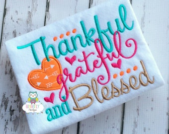 Thankful, Grateful and Blessed Thanksgiving Shirt or Bodysuit, Girl Thanksgiving Shirt, Thankful Shirt