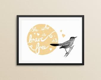 Brave bird print, vintage illustration and hand lettering