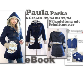 Paula *** Duffle-Coat Hoodie-Jacket eBook PDF Pattern sewing instruction in 6 sizes XS-XXXL by firstloungeberlin Ladies Girls Teens Women