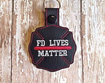 FD Lives Matter - Fireman - Maltese Cross - Firefighter - Fireman - In The Hoop - Snap/Rivet Key Fob - DIGITAL Embroidery Design