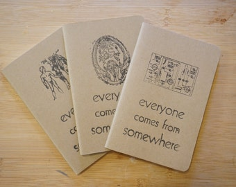Everyone Comes From Somewhere - Custom Printed Moleskine Notebook Set of 3, Plain Paper