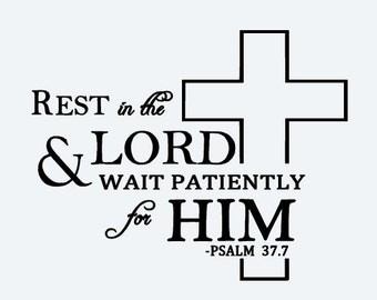 Rest in the Lord Vinyl Decal